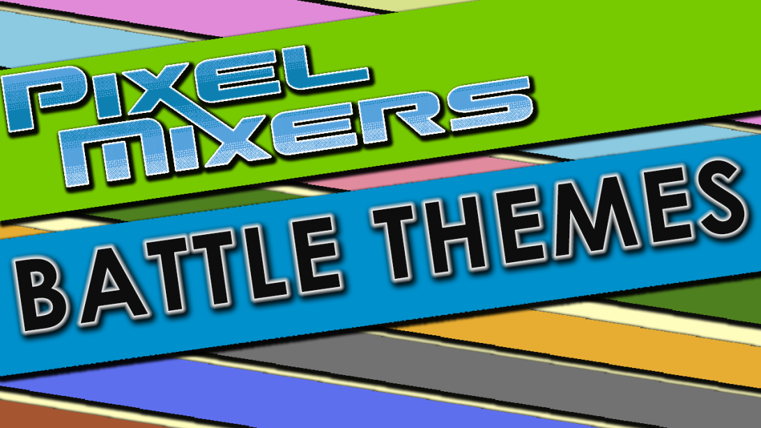 Pixel Mixers Video Game Battle Themes